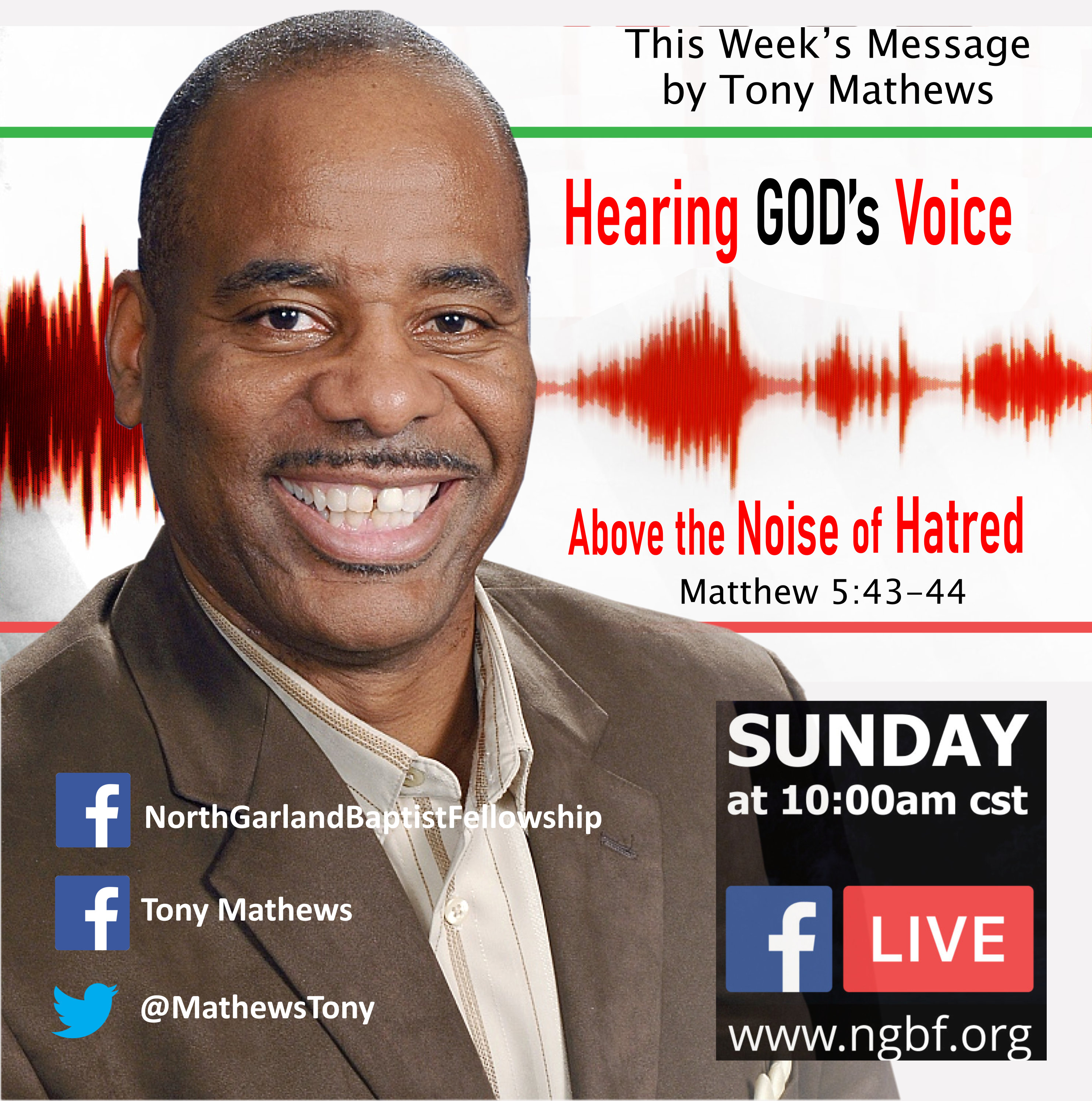 HEARING GOD'S VOICE ABOVE THE NOISE OF HATRED